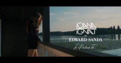 Ioana Ignat x Edward Sanda - In Palma Ta (перевод)