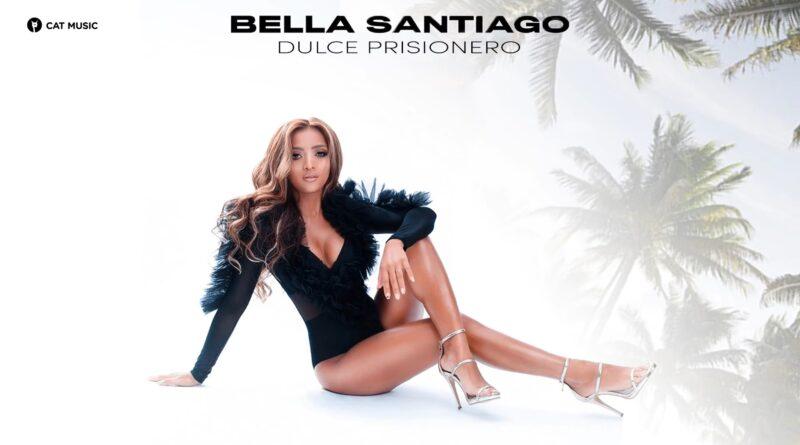 Bella Santiago - Dulce Prisionero перевод